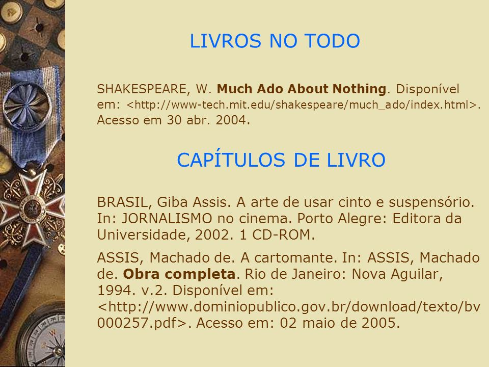 LIVROS NO TODO SHAKESPEARE, W.Much Ado About Nothing.