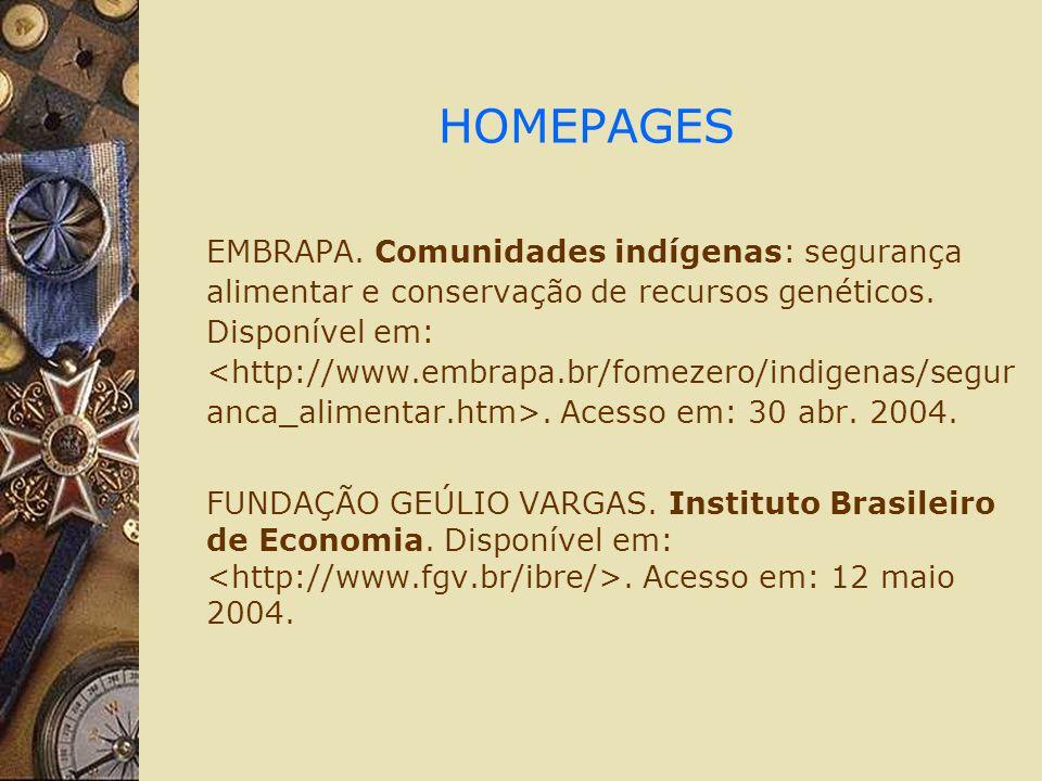 HOMEPAGES EMBRAPA. Comunidades indígenas: segurança alimentar e conservação de recursos genéticos.