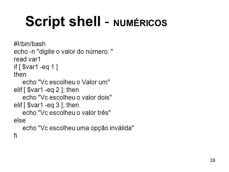 26 Script shell - NUMÉRICOS #!/bin/bash echo -n