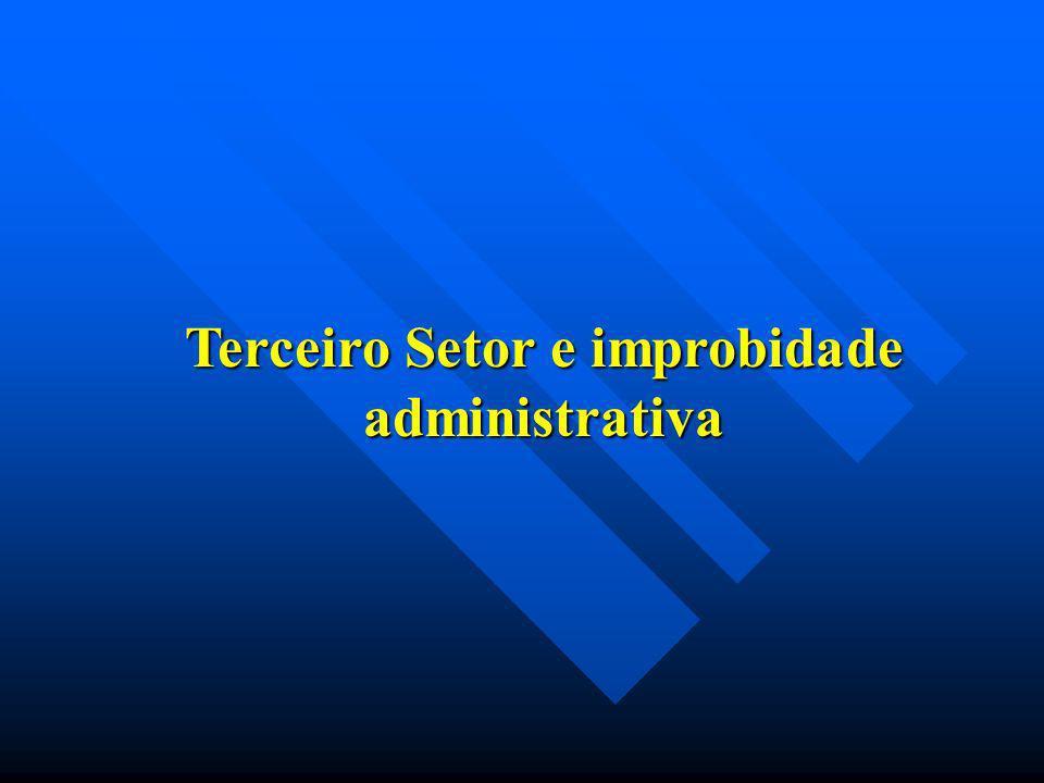 Terceiro Setor e improbidade administrativa