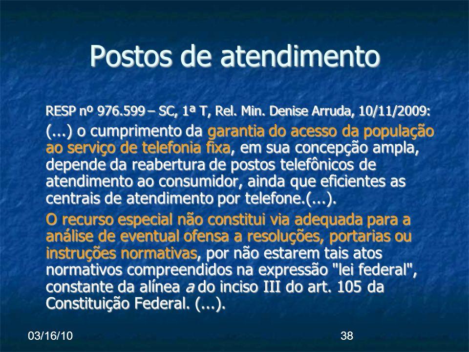 03/16/1038 Postos de atendimento RESP nº 976.599 – SC, 1ª T, Rel.