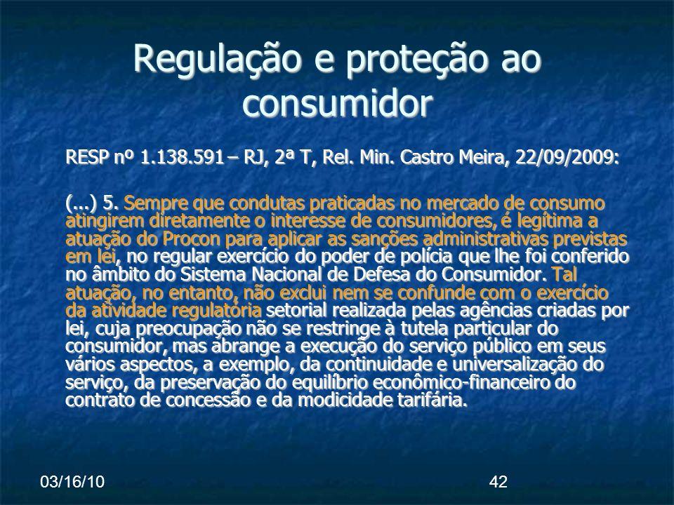 03/16/1042 Regulação e proteção ao consumidor RESP nº 1.138.591 – RJ, 2ª T, Rel.