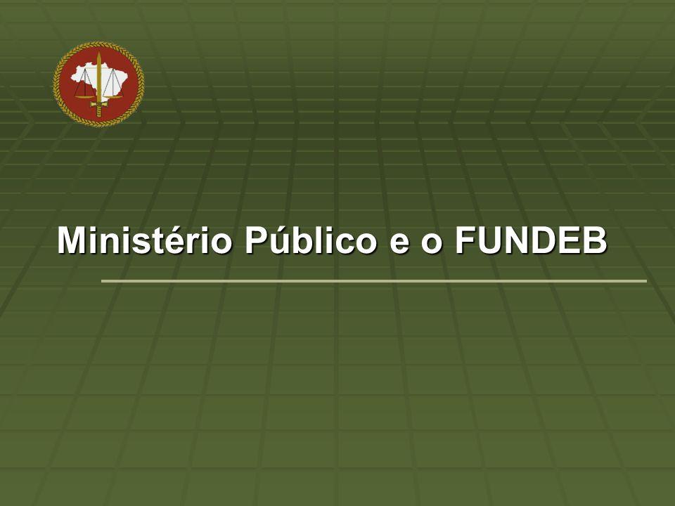 Ministério Público e o FUNDEB