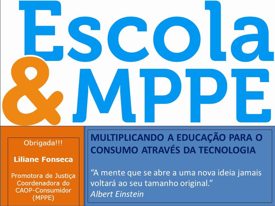 Clique para editar o estilo do subtítulo mestre 19/10/11 MULTIPLICANDO A EDUCAÇÃO PARA O CONSUMO ATRAVÉS DA TECNOLOGIA A mente que se abre a uma nova