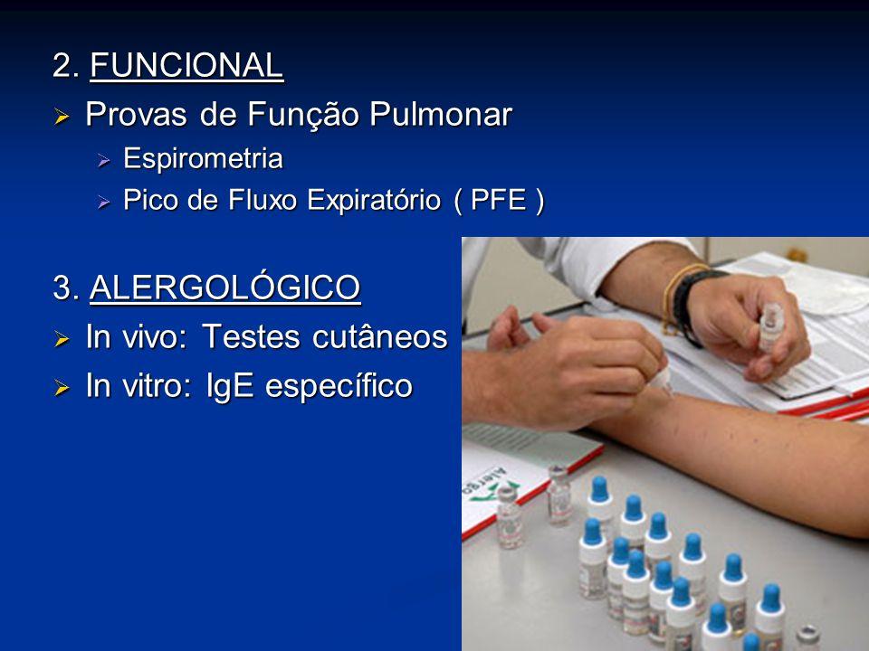 2. FUNCIONAL Provas de Função Pulmonar Provas de Função Pulmonar Espirometria Espirometria Pico de Fluxo Expiratório ( PFE ) Pico de Fluxo Expiratório