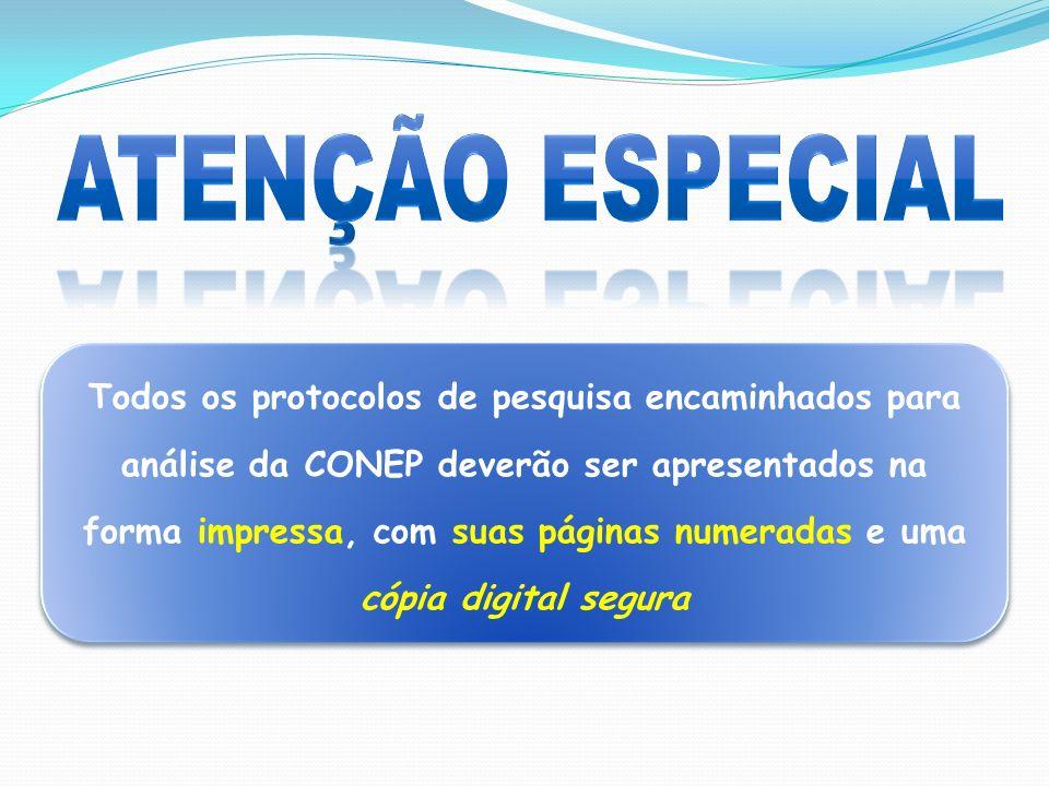 Todos os protocolos de pesquisa encaminhados para análise da CONEP deverão ser apresentados na forma impressa, com suas páginas numeradas e uma cópia