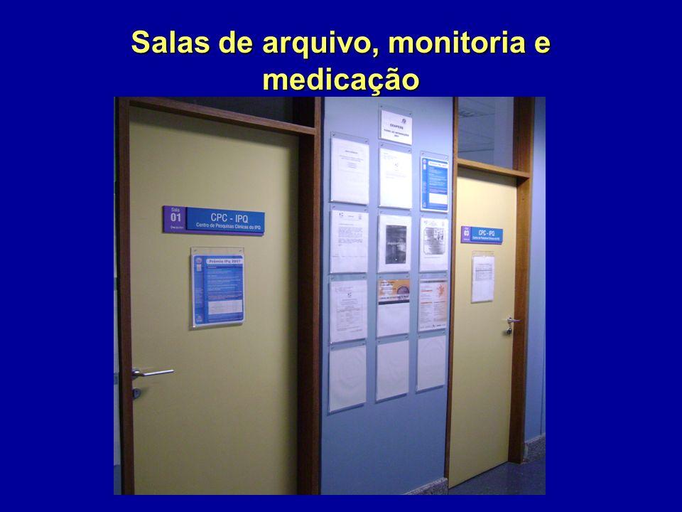 Salas de arquivo, monitoria e medicação