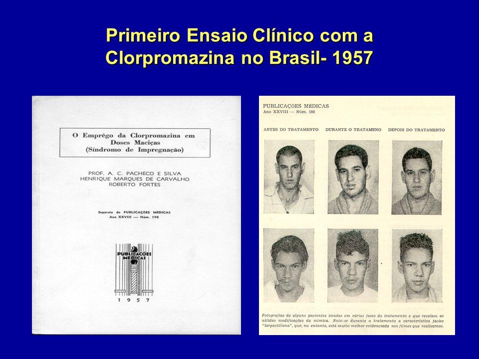 Primeiro Ensaio Clínico com a Clorpromazina no Brasil- 1957