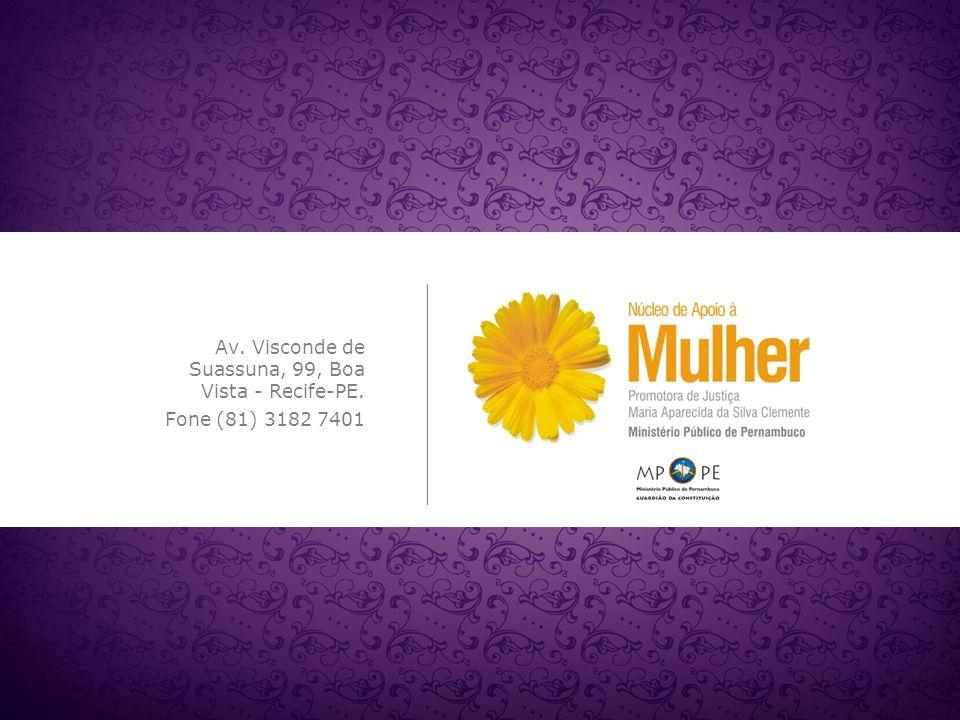 Av. Visconde de Suassuna, 99, Boa Vista - Recife-PE. Fone (81) 3182 7401