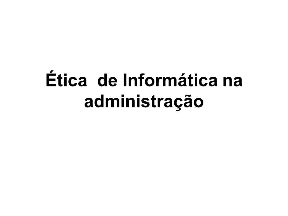 Ética de Informática na administração