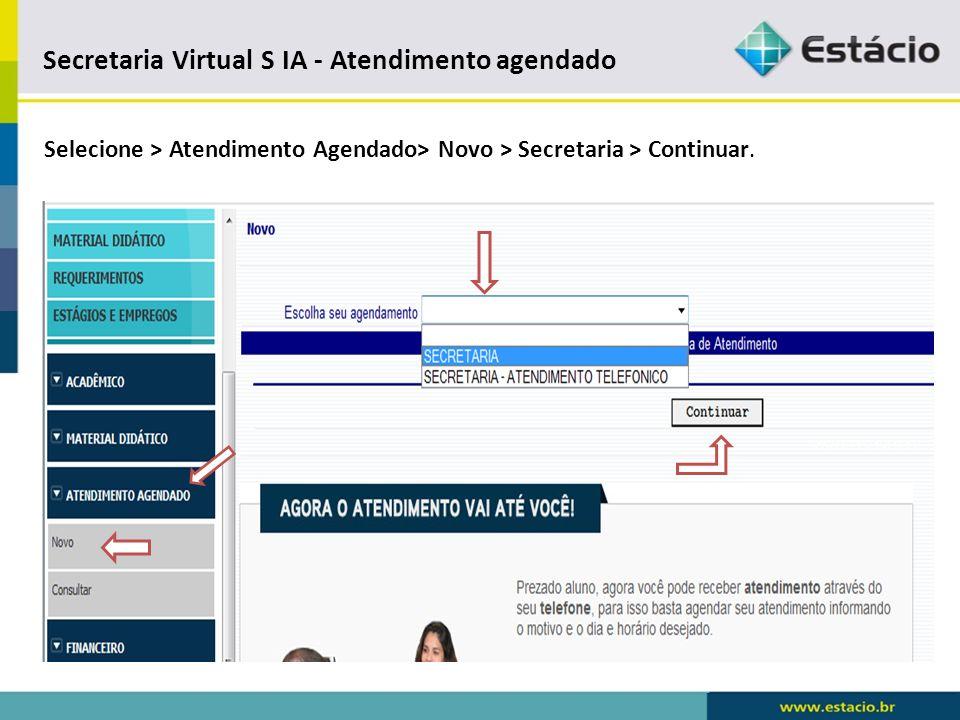 A Secretaria Virtual S I A Atendimento Agendado – Novo Disponível para agendamento.