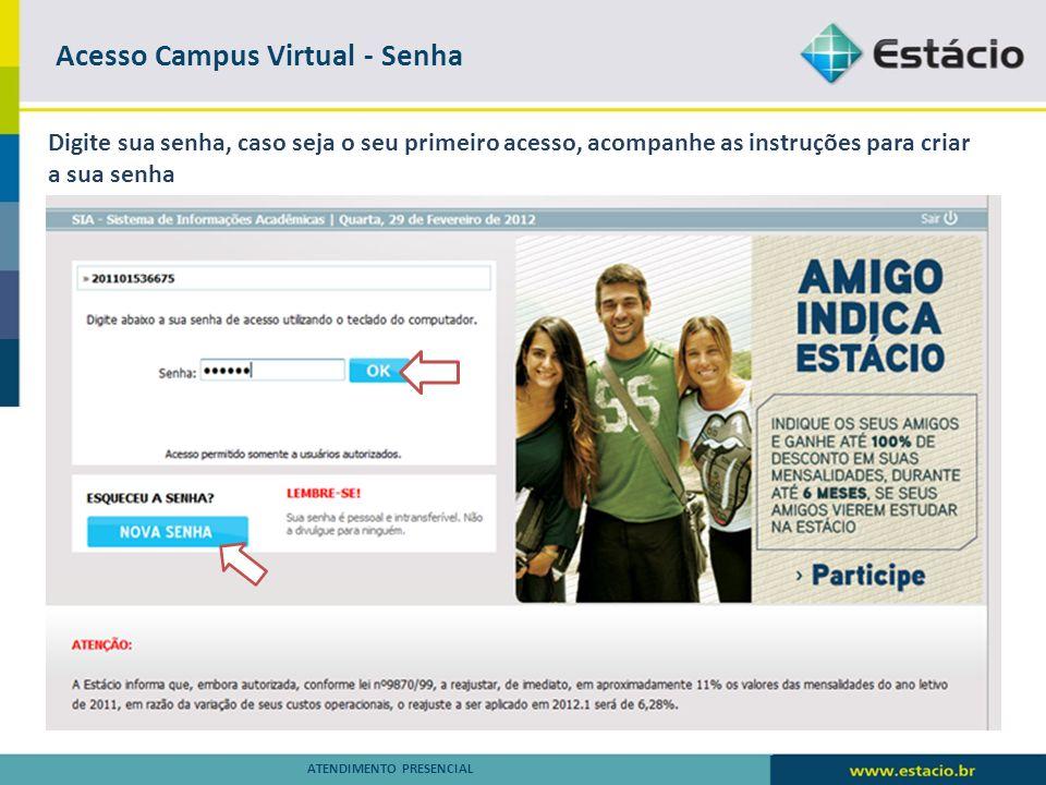 Secretaria Virtual – S I A ATENDIMENTO PRESENCIAL