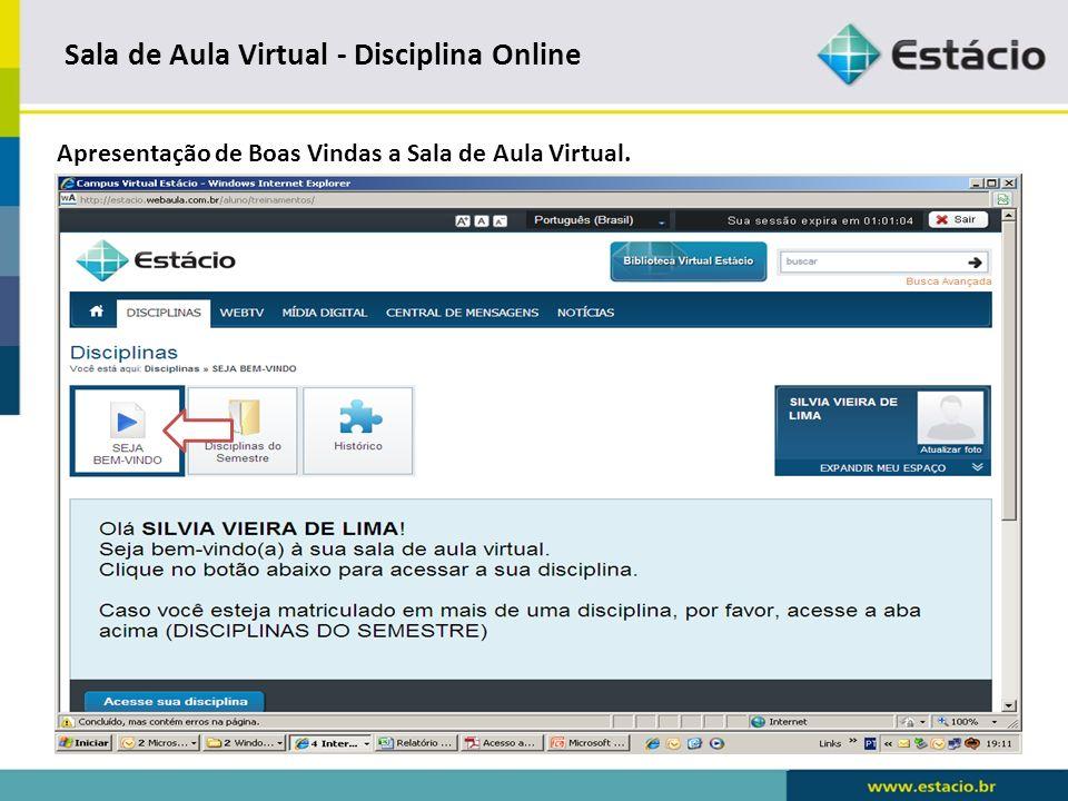 Sala de Aula Virtual - Disciplina Online Disciplina do Semestre.