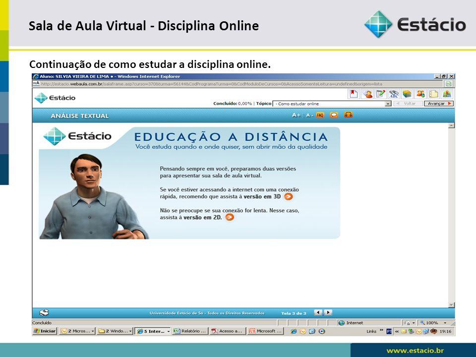 Sala de Aula Virtual - Disciplina Online Pré-requisito - Avaliação de como estudar online.
