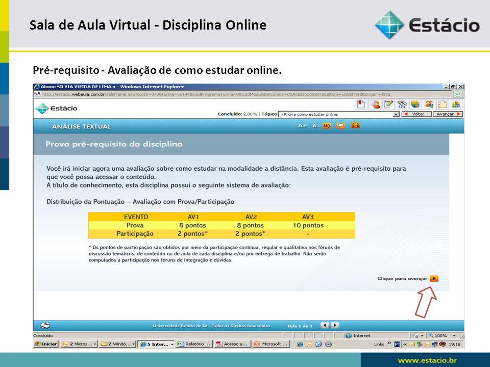 Sala de Aula Virtual - Disciplina Online Prova de pré-requisito.