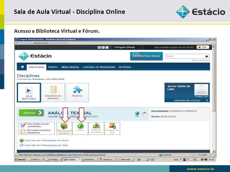 Sala de Aula Virtual - Disciplina Online Biblioteca Virtual.