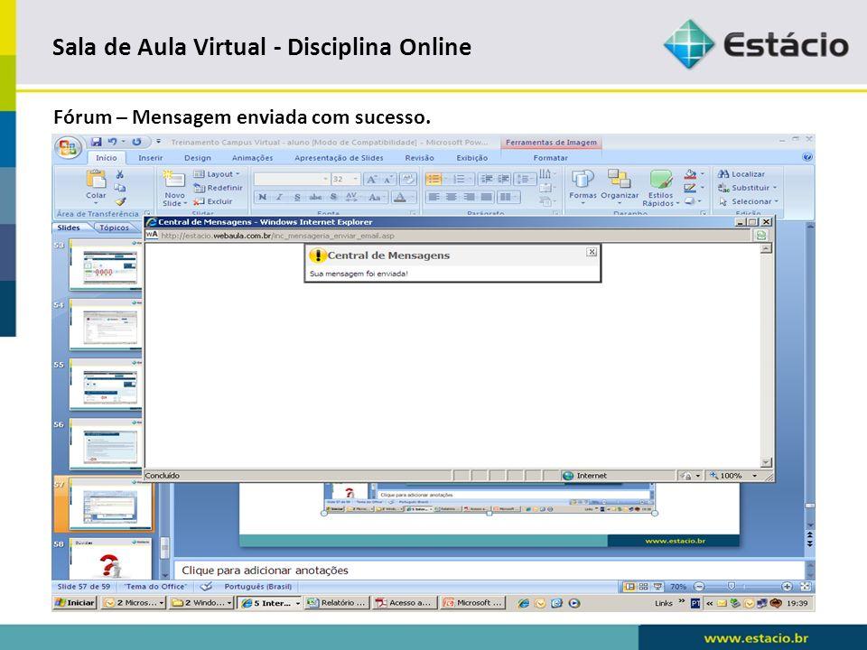 Sala de Aula Virtual - Disciplina Online Central de Mensagens.