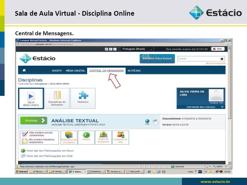 Sala de Aula Virtual - Disciplina Online Central de Mensagens – Recebimento ou envio de emails.