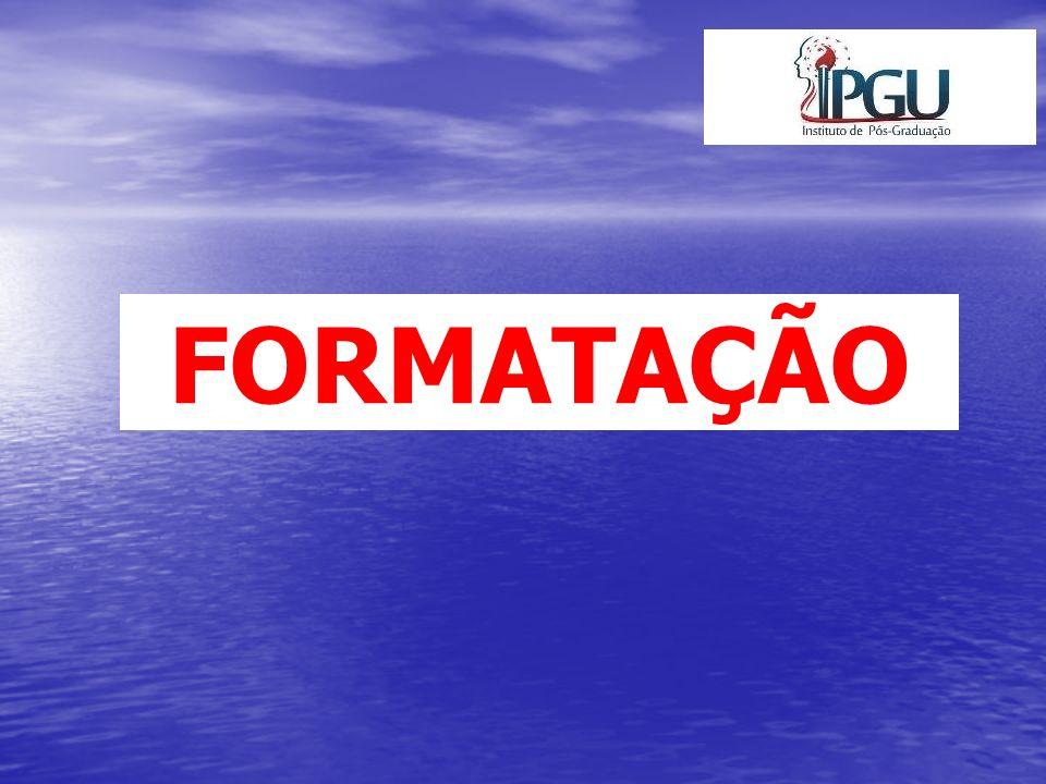 Formatação Os textos devem ser apresentados em papel branco, formato A-4, fonte tamanho 12 para o texto e menor para citações longas e notas de rodapé - digitados somente no anverso da folha (exceto a folha de rosto).