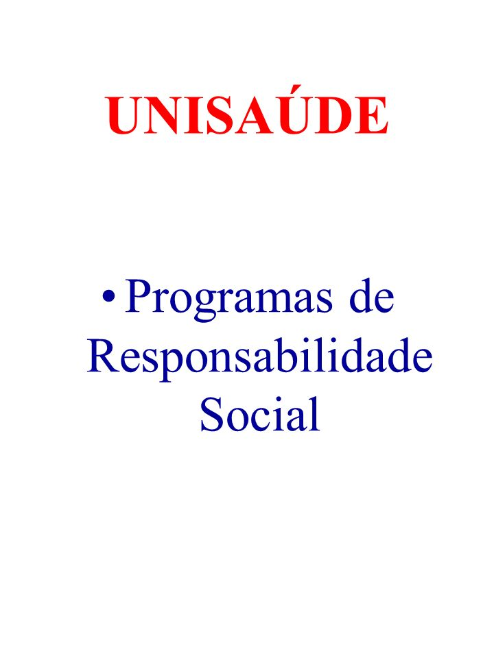 UNISAÚDE Programas de Responsabilidade Social