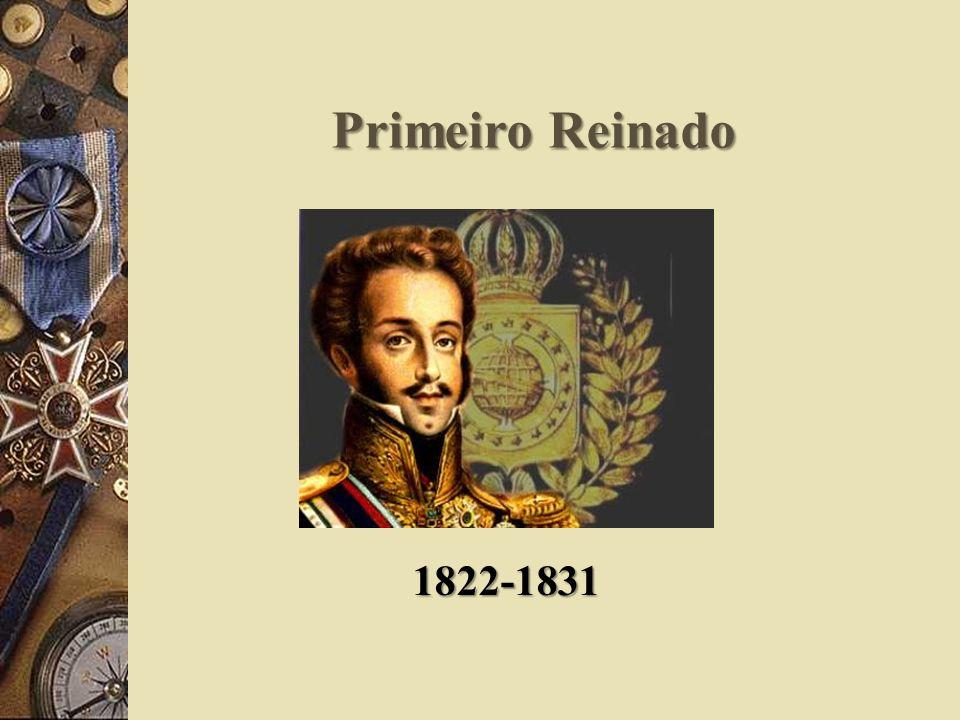 Primeiro Reinado 1822-1831