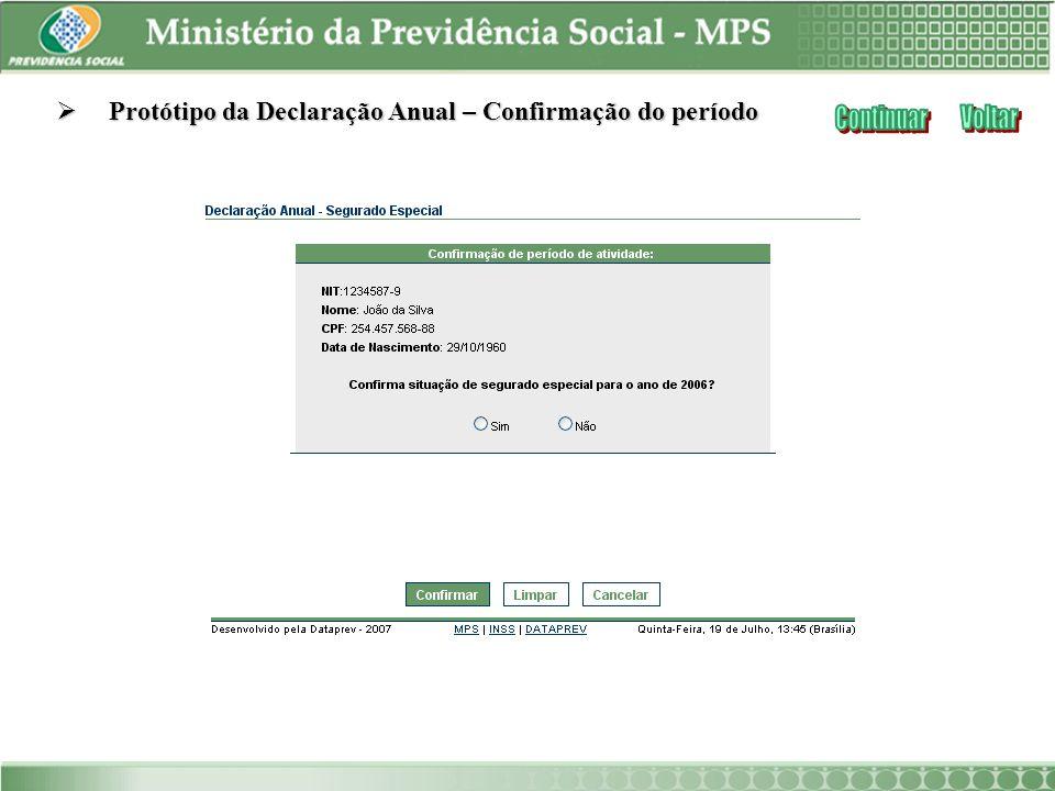Protótipo da Declaração Anual – Confirmação do período Protótipo da Declaração Anual – Confirmação do período