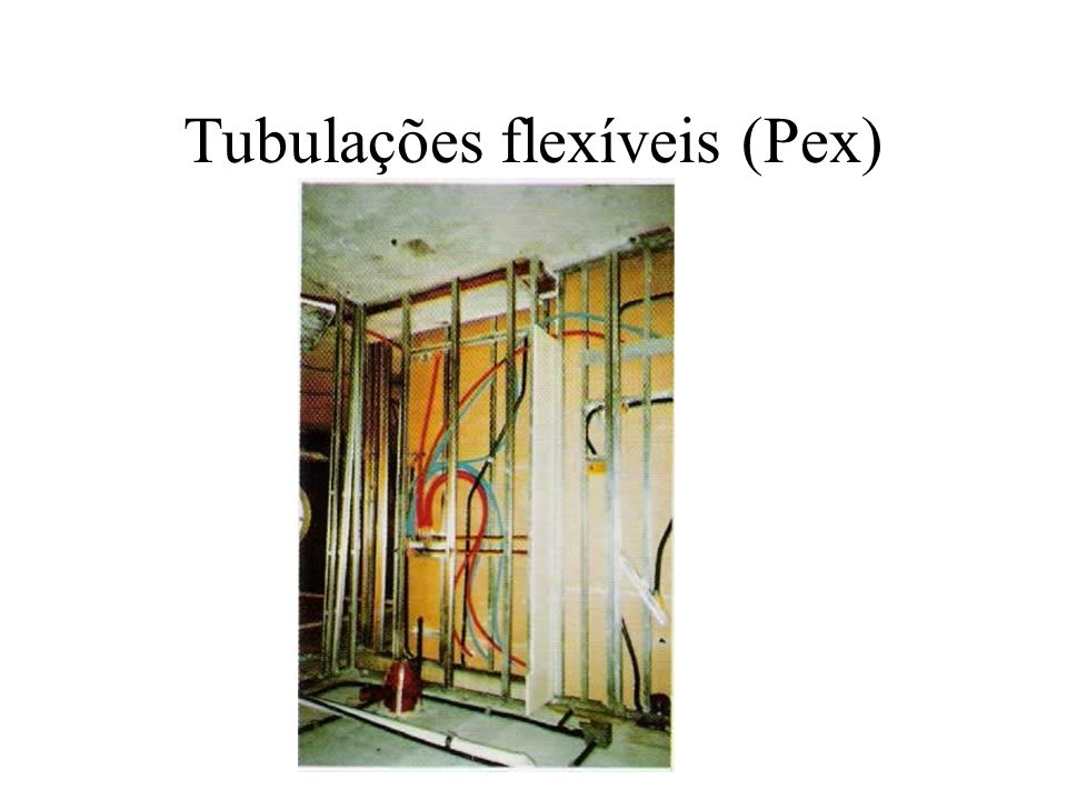 Tubulações flexíveis (Pex)