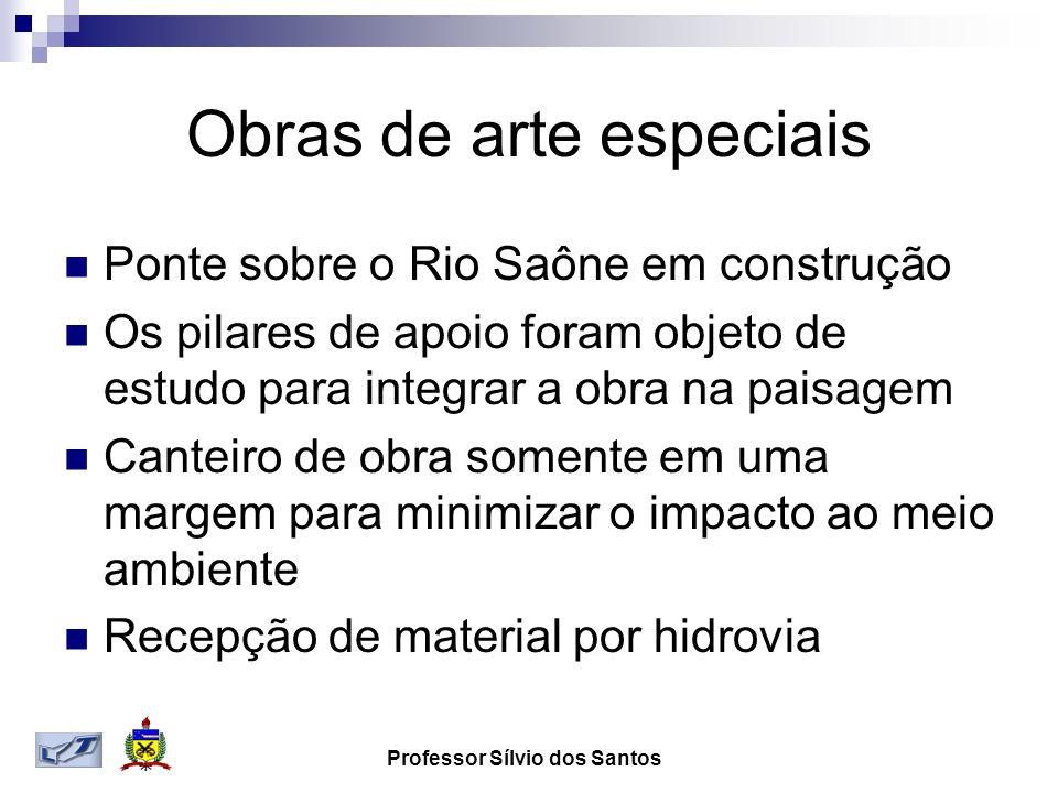 Obras de arte especiais Ponte sobre o Rio Saône em construção Os pilares de apoio foram objeto de estudo para integrar a obra na paisagem Canteiro de