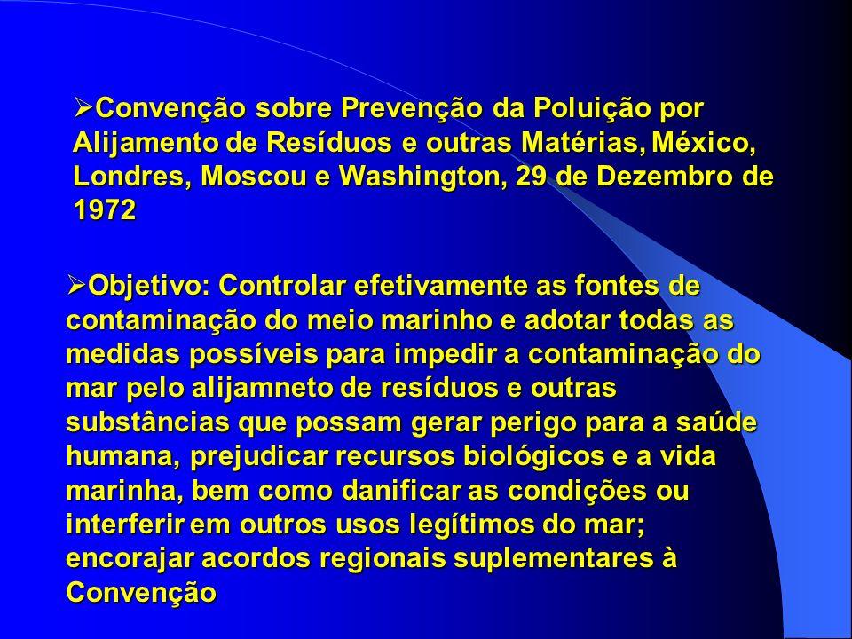 Convenção Internacional sobre Responsabilidade Civil por Danos Causados por Poluição por Óleo – CLC - 69, Bruxelas, 29 de Novembro de 1969 Convenção I
