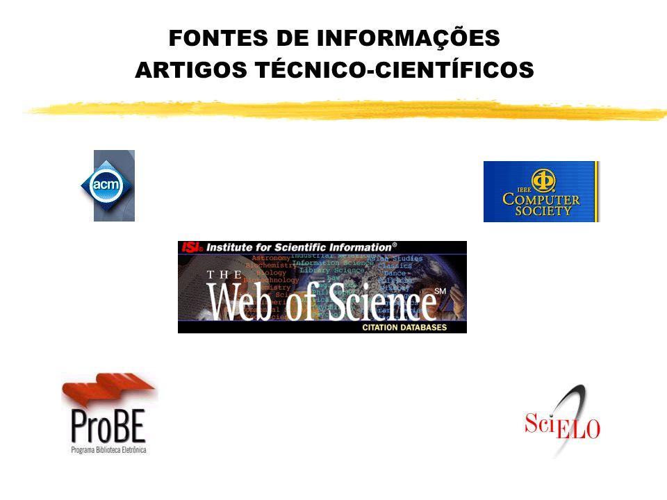 FONTES DE INFORMAÇÕES ARTIGOS TÉCNICO-CIENTÍFICOS