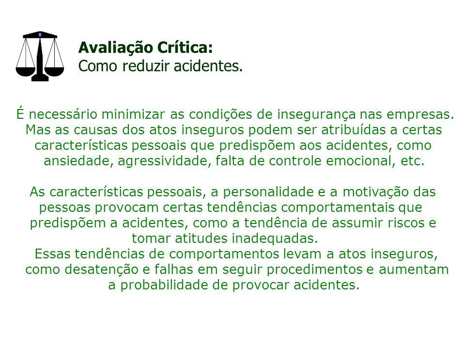 Avaliação Crítica: Como reduzir acidentes.