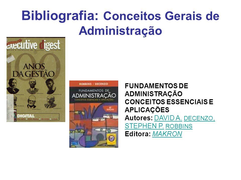 Bibliografia: Conceitos gerais de organização GESTÃO DE NEGÓCIOS Autores: TAKESHY TACHIZAWA ; JOAO BENJAMIM DA CRUZ JUNIOR ;TAKESHYTACHIZAWA JOAO BENJAMIM DACRUZ JUNIOR JOSE ANTONIO DE OLIVEIRAJOSE ANTONIO DE OLIVEIRA ROCHA Editora: ATLASROCHAATLAS A obra aborda a formação e o desenvolvimento da teoria administrativa e organizacional, a teoria da administração aplicada aos negócios, as dimensões perspectivas no estudo das organizações, as mudanças e a inovação da gestão empresarial do futuro e a formulação de um modelo de gestão de negócios.