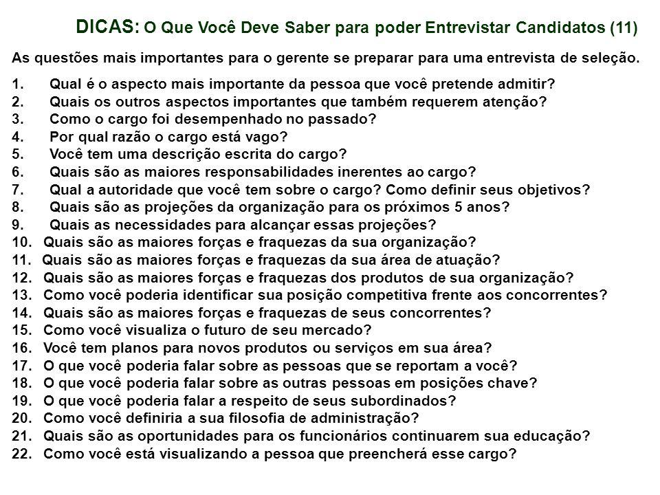 DICAS: O Que Você Deve Saber para poder Entrevistar Candidatos (11) As questões mais importantes para o gerente se preparar para uma entrevista de sel