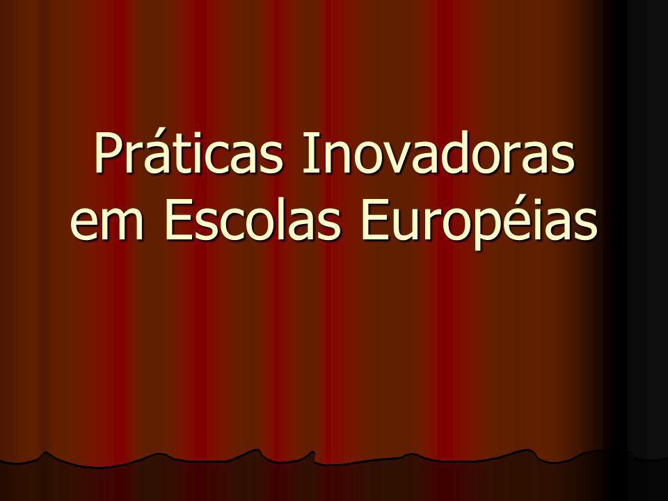 Práticas Inovadoras em Escolas Européias
