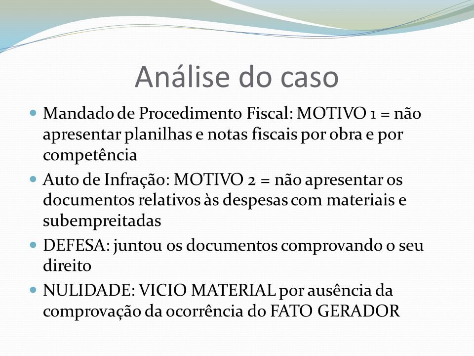 Insuficiência na MOTIVAÇÃO Caso: empresa de construção civil.