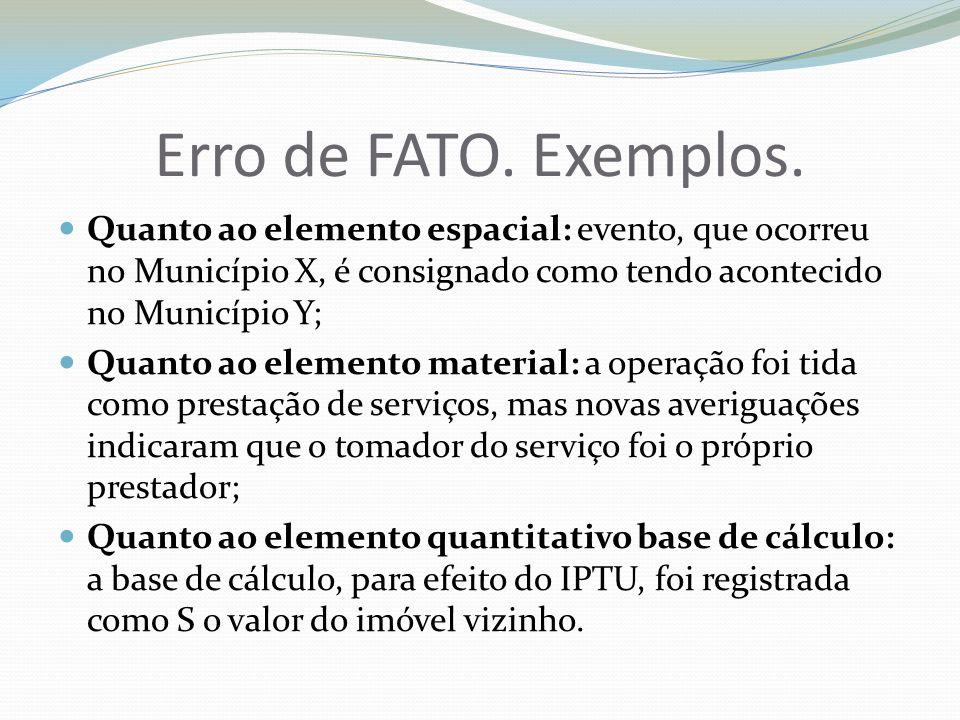 Erro de Fato e Erro de Direito - STJ REVISÃO DO LANÇAMENTO.