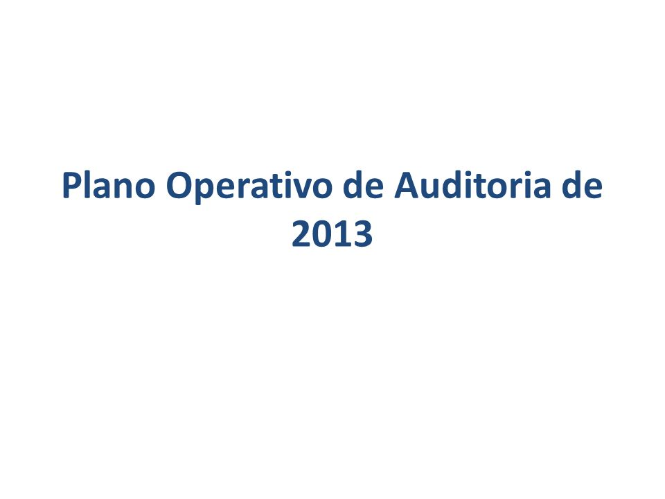 Plano Operativo de Auditoria de 2013