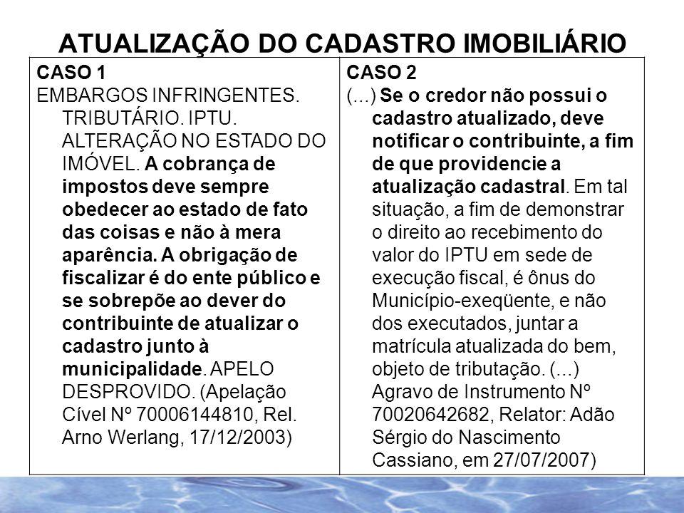 SUPERIOR TRIBUNAL DE JUSTIÇA Tributário.Lançamento Fiscal.