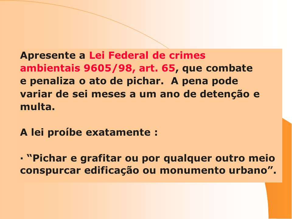 Apresente a Lei Federal de crimes ambientais 9605/98, art.