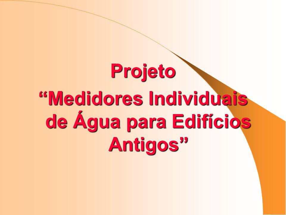 Projeto Medidores Individuais de Água para Edifícios Antigos