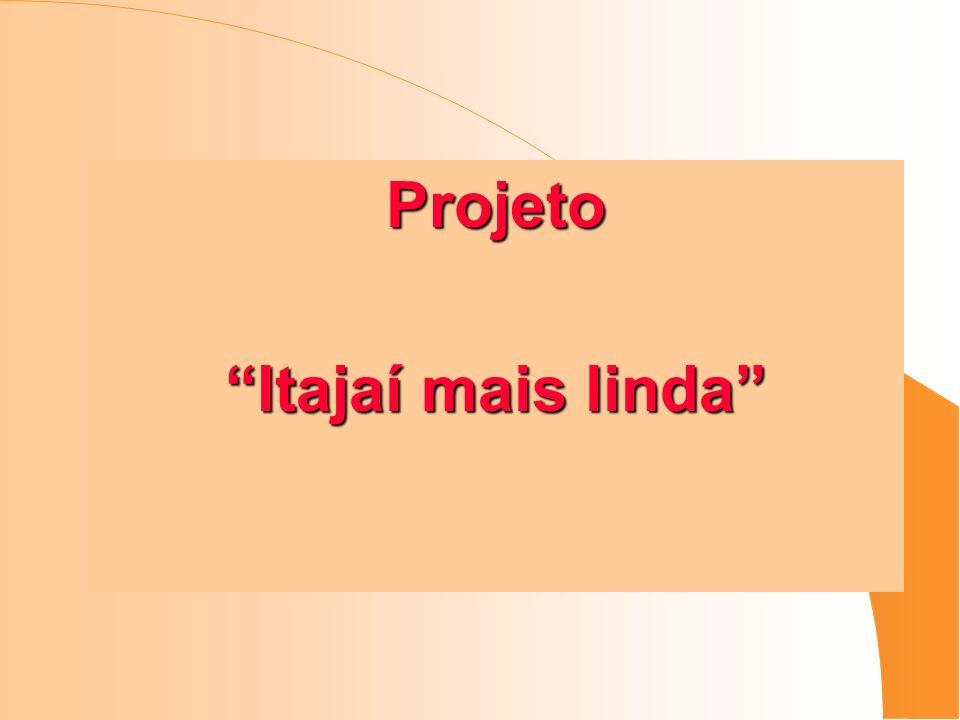 Projeto Itajaí mais linda