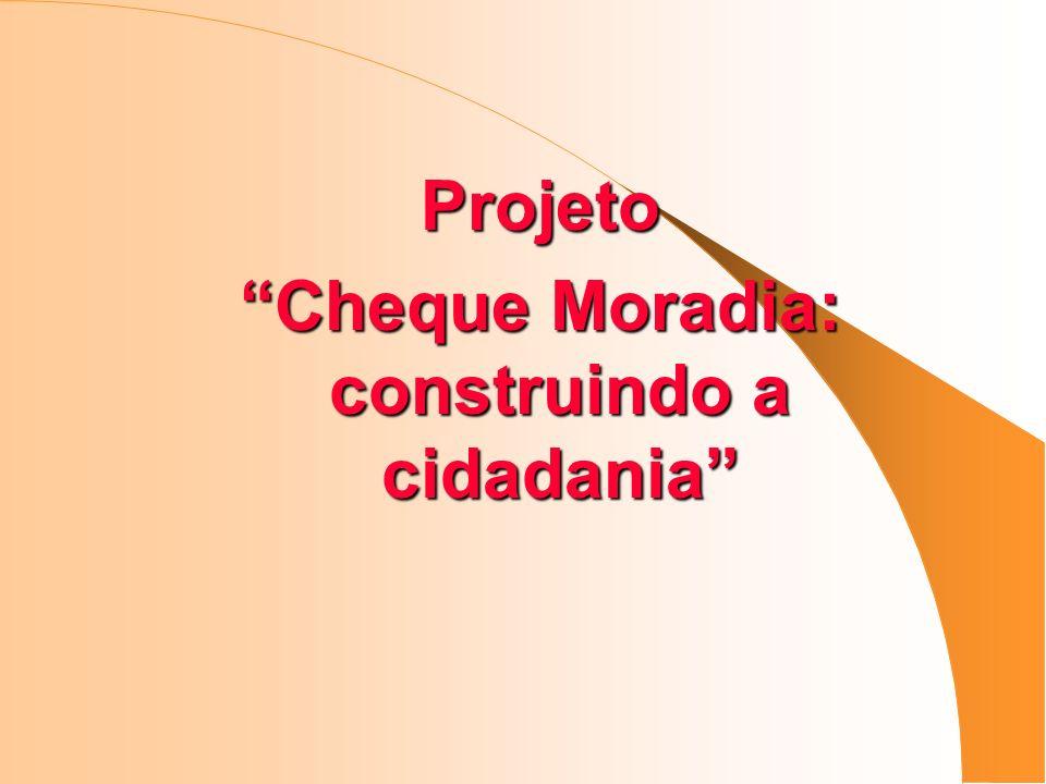 Projeto Cheque Moradia: construindo a cidadania