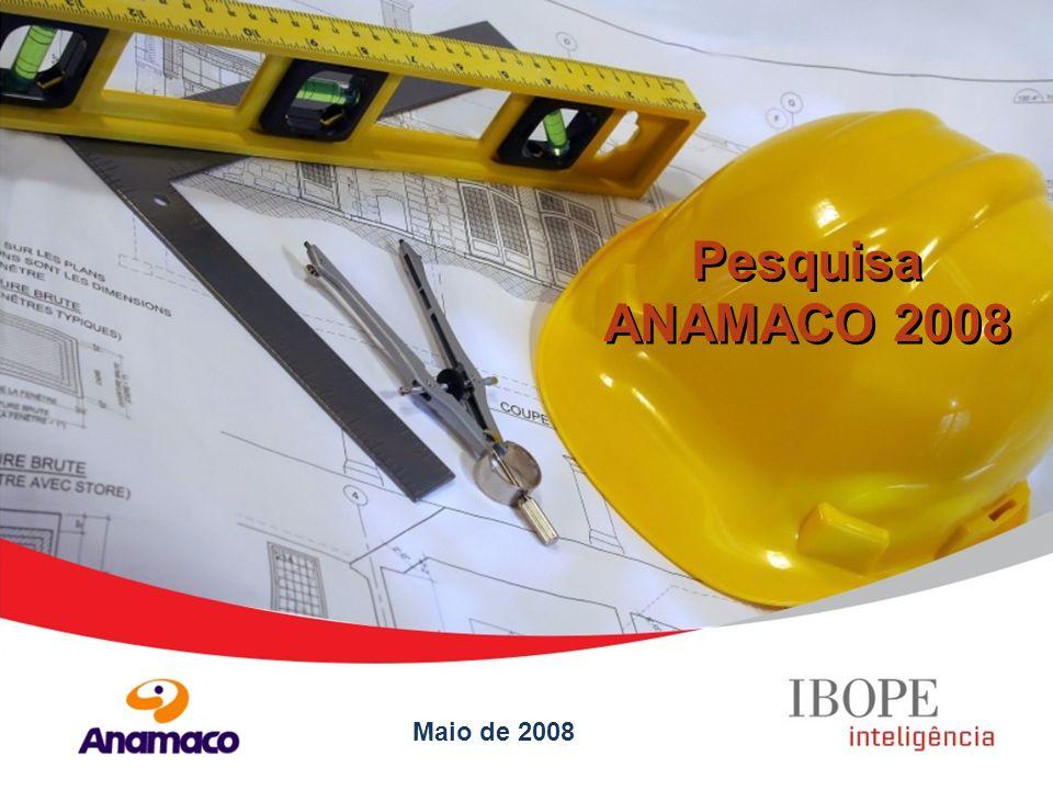 Maio de 2008 Pesquisa ANAMACO 2008
