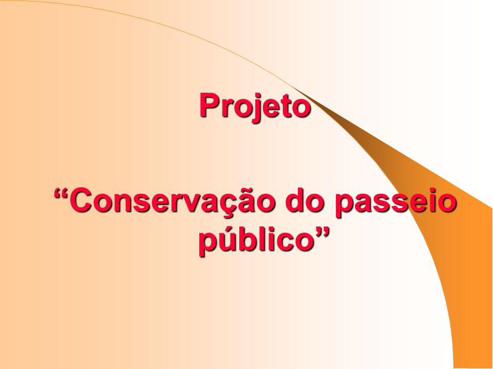 Projeto Conservação do passeio público