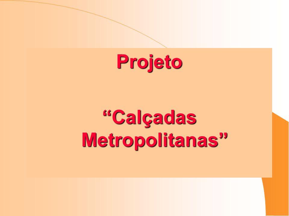 Projeto Calçadas Metropolitanas
