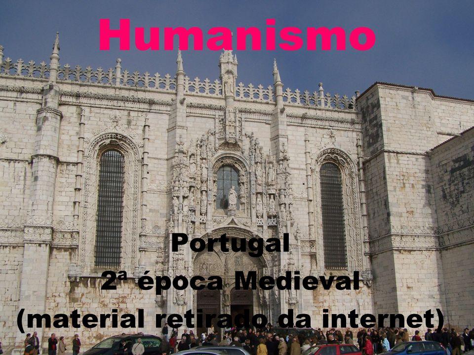 Humanismo (1434-1527) Idade Média x Renascimento Política, Economia e Sociedade Feudalismo x Mercantilismo Nobreza x Burguesia Cavalaria x Marinha Vida Cultural Religião x Ciência Espiritualismo x Materialismo Teocentrismo x Antropocentrismo