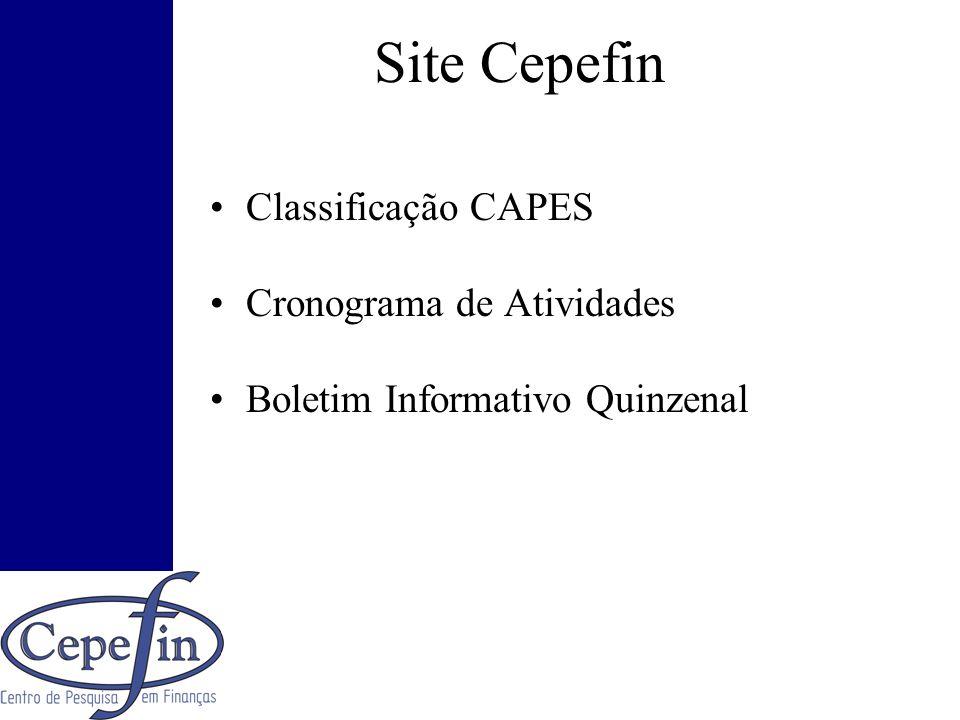 Site Cepefin Classificação CAPES Cronograma de Atividades Boletim Informativo Quinzenal