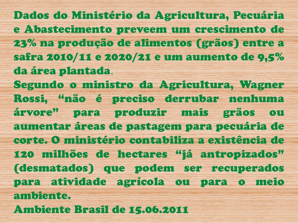Dados do Ministério da Agricultura, Pecuária e Abastecimento preveem um crescimento de 23% na produção de alimentos (grãos) entre a safra 2010/11 e 20