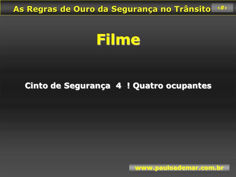 As Regras de Ouro da Segurança no Trânsito As Regras de Ouro da Segurança no Trânsito www.pauloademar.com.br 63 A BEBIDA ALCOÓLICA X VOLANTE