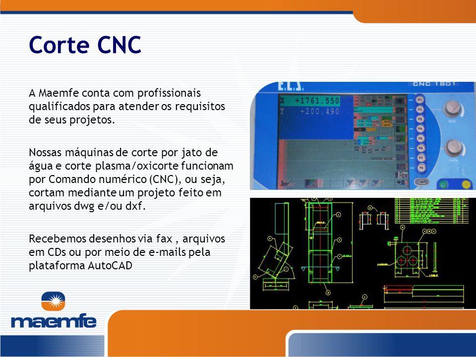 Corte CNC A Maemfe conta com profissionais qualificados para atender os requisitos de seus projetos. Nossas máquinas de corte por jato de água e corte